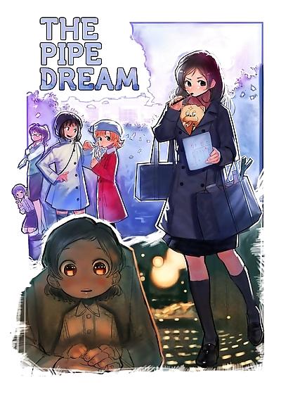 THE PIPE DREAM